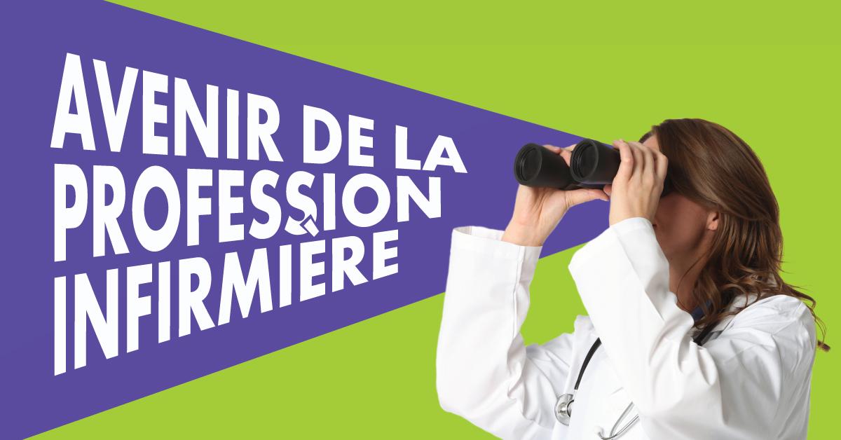 Avenir de la profession infirmière