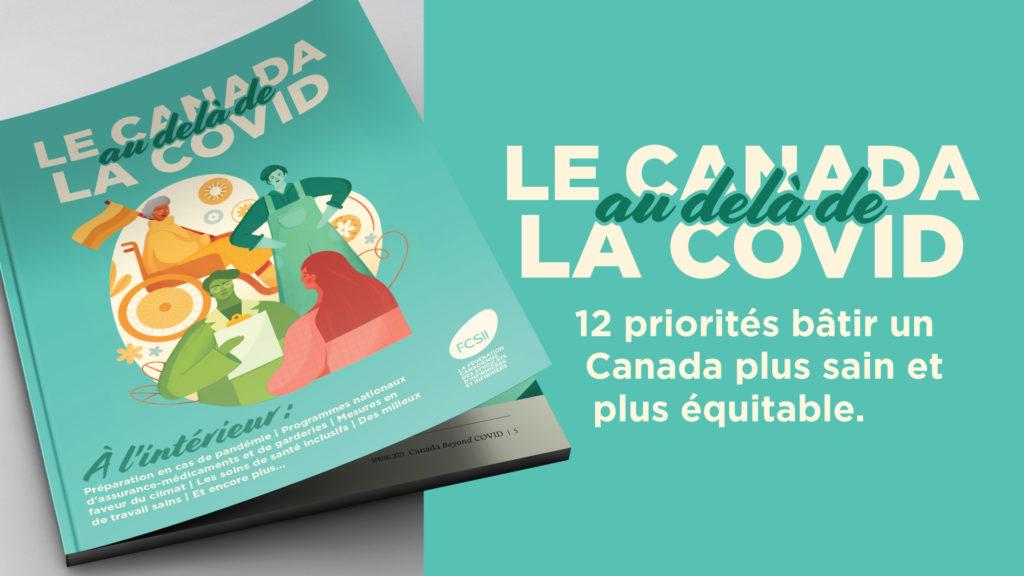 Le Canada au-delà de la COVID: 12 priorités bâtir un Canada plus sain et plus équitable.