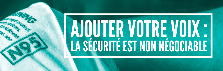 Ajouter votre voix: la sécurité est non négociable